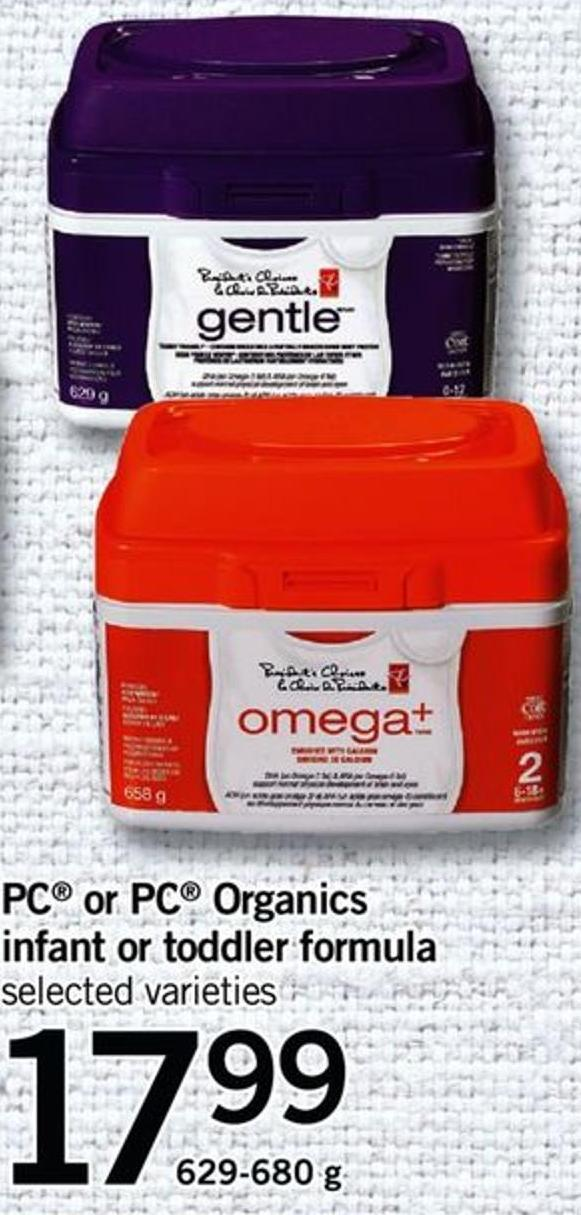 PC Or PC Organics Infant Or Toddler Formula - 629-680 G