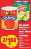Del Monte Vegetables - 341/398 mL Or Unico Beans - 540 mL or Tomatoes - 796 mL