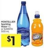 Montellier Sparkling Water 1 L or Sunnyd 500 mL