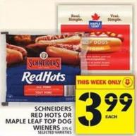 Schneiders Red Hots Or Maple Leaf Top Dog Wieners