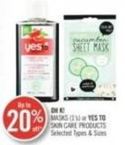 Oh K! Masks (1's) or Yes To Skin Care Products