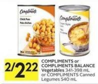 Compliments or Compliments Balance Vegetables 341-398 mL or Compliments Canned Legumes 540 mL