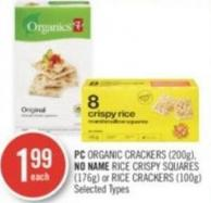 PC Organic Crackers (200g) - No Name Rice Crispy Squares (176g) or Rice Crackers (100g)