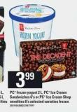 PC Frozen Yogurt - 2 L - PC Ice Cream Sandwiches - 6's Or PC Ice Cream Shop Novelties - 6's