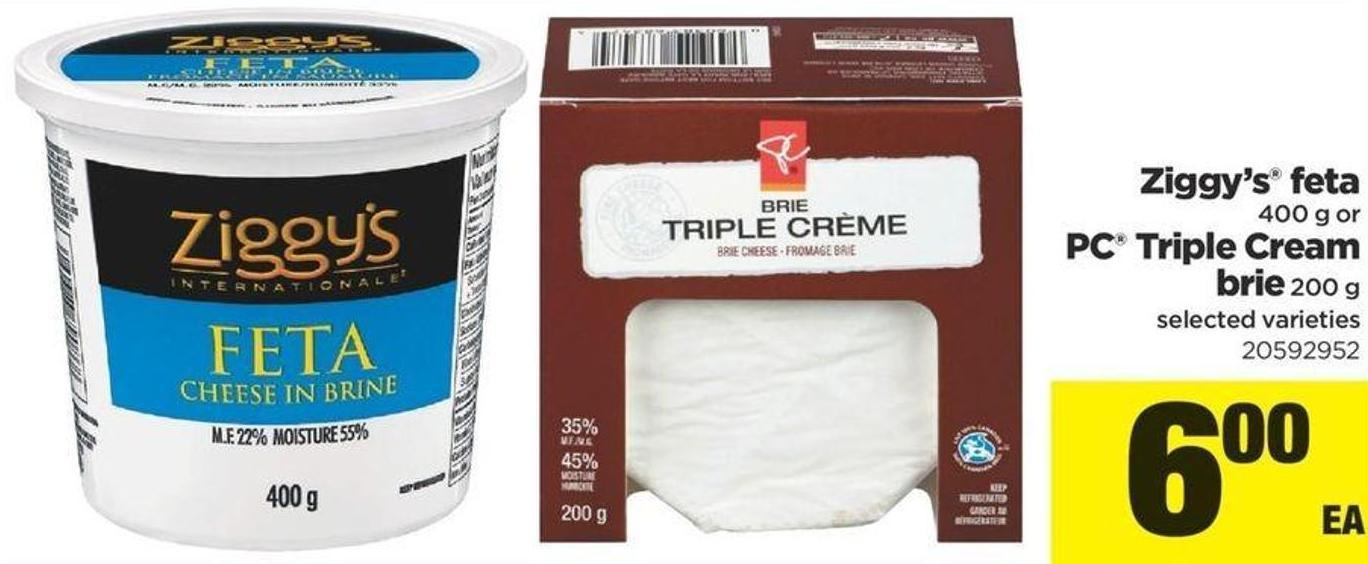Ziggy's Feta - 400 G Or PC Triple Cream Brie - 200 G