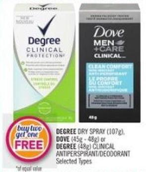 Degree Dry Spray (107g) - Dove (45g - 48g) or Degree (48g) Clinical Antiperspirant/deodorant