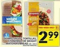 Dempster's 7in Tortillas - Stonemill Or Weight Watchers Bread
