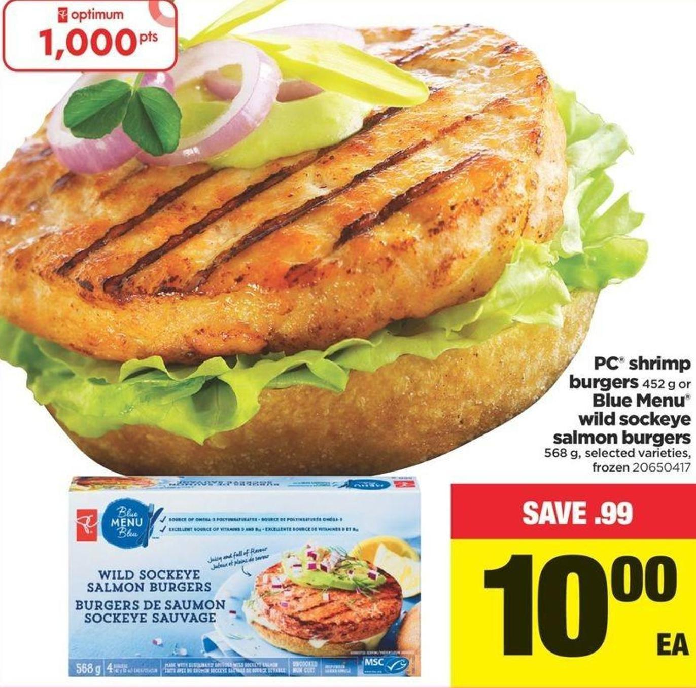 PC Shrimp Burgers - 452 G Or Blue Menu Wild Sockeye Salmon Burgers - 568 G