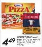Hereford Corned Beef 340 g or Kraft Cheese Pizza Kit 450 g