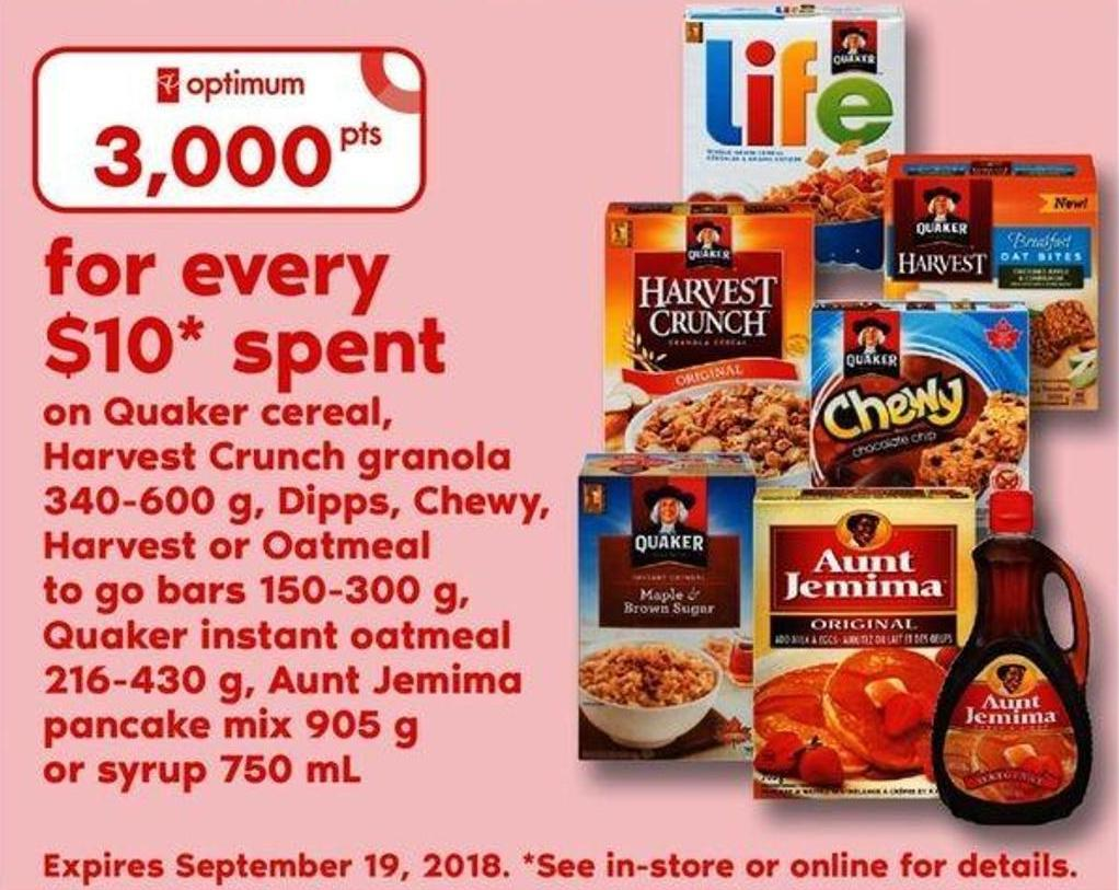 Quaker Cereal - Harvest Crunch Granola 340-600 G - Dipps - Chewy - Harvest Or Oatmeal To Go Bars 150-300 G - Quaker Instant Oatmeal 216-430 G - Aunt Jemima Pancake Mix 905 G Or Syrup 750 Ml