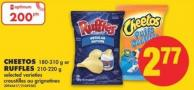 Cheetos - 180-310 g or Ruffles - 210-220 g