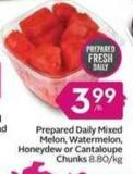 Prepared Daily Mixed Melon - Watermelon - Honeydew or Cantaloupe Chunks