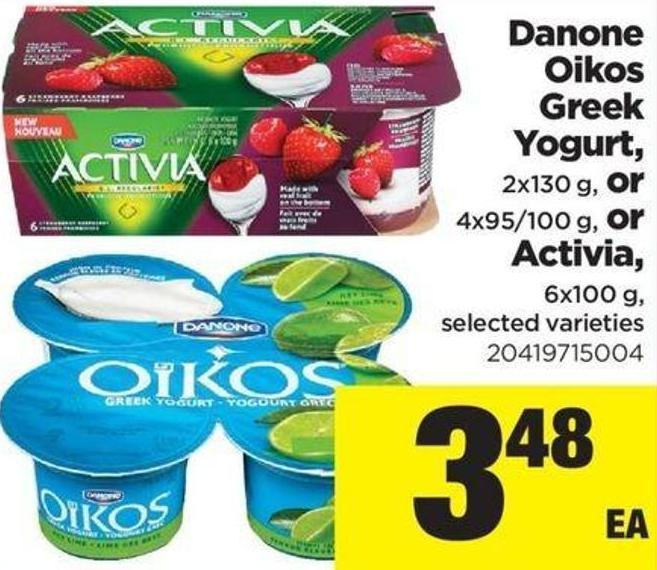 Danone Oikos Greek Yogurt - 2x130 G - Or 4x95/100 G - Or Activia - 6x100 G
