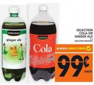 Selection Cola Or Ginger Ale