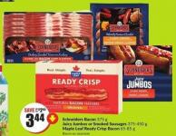 Schneiders Bacon 375 g Juicy Jumbos or Smoked Sausages 375-450 g Maple Leaf Ready Crisp Bacon 65-85 g