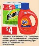 Tide Laundry Detergent - 1.09 L/12-16's - Downy Fabric Softener 1.53 L - Bounce Sheets - 80's - Downy Or Gain Beads - 162 G Selected Varieties Or Bounty Paper Towels - 2=5 Rolls