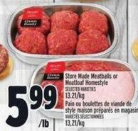 Store Made Meatballs Or Meatloaf Homestyle
