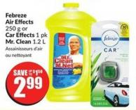 Febreze Air Effects 250 g or Car Effects 1 Pk Mr. Clean 1.2 L