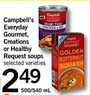 Campbell's Everyday Gourmet - Creations Or Healthy Request Soups - 500/540 Ml