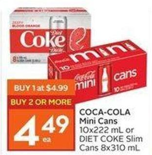 Coca-cola Mini Cans 10x222 mL or Diet Coke Slim Cans 8x310 mL
