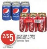 Coca-cola or Pepsi Mini Cans 6 X 222 mL