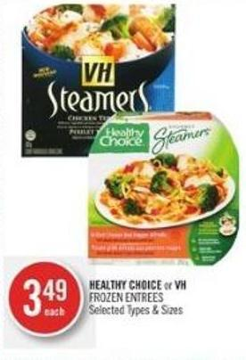 Healthy Choice or VH  Frozen Entrees