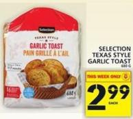 Selection Texas Style Garlic Toast