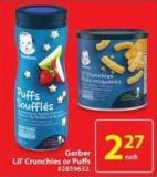 Gerber Lil'crunchies or Puffs