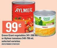Green Giant Vegetables - 341-398 Ml Or Aylmer Tomatoes - 540-796 Ml