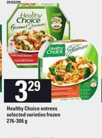 Healthy Choice Entrees - 276-306 G