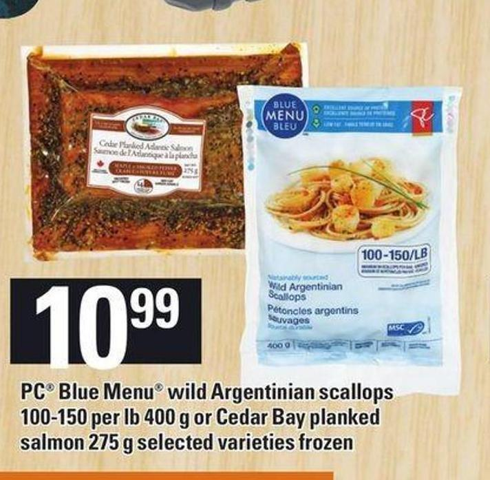 PC Blue Menu Wild Argentinian Scallops 100-150 Per Lb 400 G Or Cedar Bay Planked Salmon 275 G
