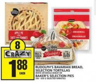Rudolph's Bavarian Bread - Selection Tortillas Or Baker's Selection Pies