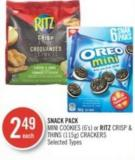 Snack Pack Mini Cookies (6's) or Ritz Crisp & Thins (115g) Crackers