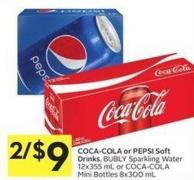 Coca-cola or Pepsi Soft Drinks - Bubly Sparkling Water 12x355 mL or Coca-cola Mini Bottles 8x300 mL