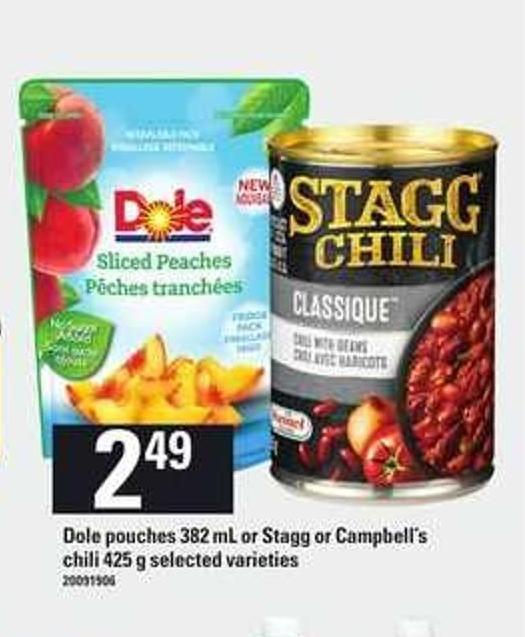 Dole Pouches - 382 Ml Or Stagg Or Campbell's Chili - 425 g