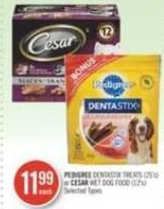 Pedigree Dentastix Treats (25's) or Cesar Wet Dog Food (12's)