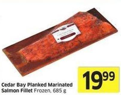 Cedar Bay Planked Marinated Salmon Fillet Frozen - 685 g