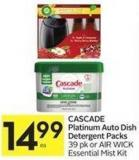 Cascade Platinum Auto Dish Detergent Packs 39 Pk or Air Wick Essential Mist Kit