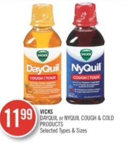 Vicks Dayquil or Nyquil Cough & Cold Products