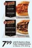 Lou's Quick-n-easy Fully Cooked Entrées