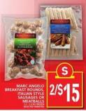 Marc Angelo Breakfast Rounds - Italian Style Sausages Or Meatballs