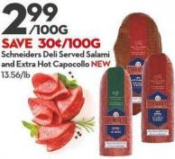 Schneiders Deli Served Salami and Extra Hot Capocollo New 13.56/lb