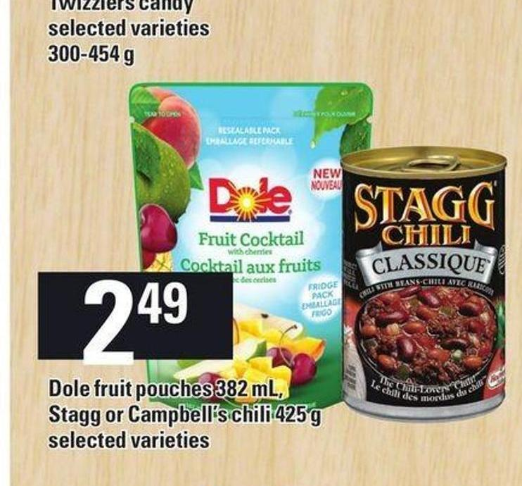 Dole Fruit Pouches 382 Ml - Stagg Or Campbell's Chili 425 G