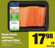 Dom Fresh Skinless Salmon Fillet