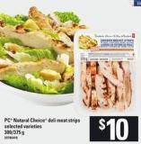 PC Natural Choice Deli Meat Strips - 300/375 G