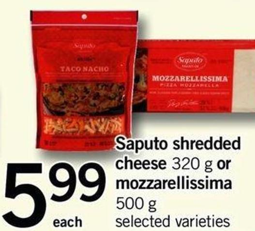 Saputo Shredded Cheese - 320 G Or Mozzarellissima - 500 G