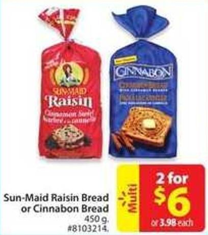 Sun-maid Raisin Bread or Cinnamon Bread