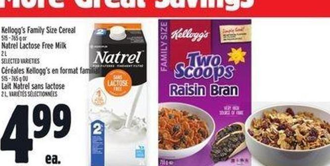 Kellogg's Family Size Cereal 515 - 765 g or Natrel Lactose Free Milk 2 L