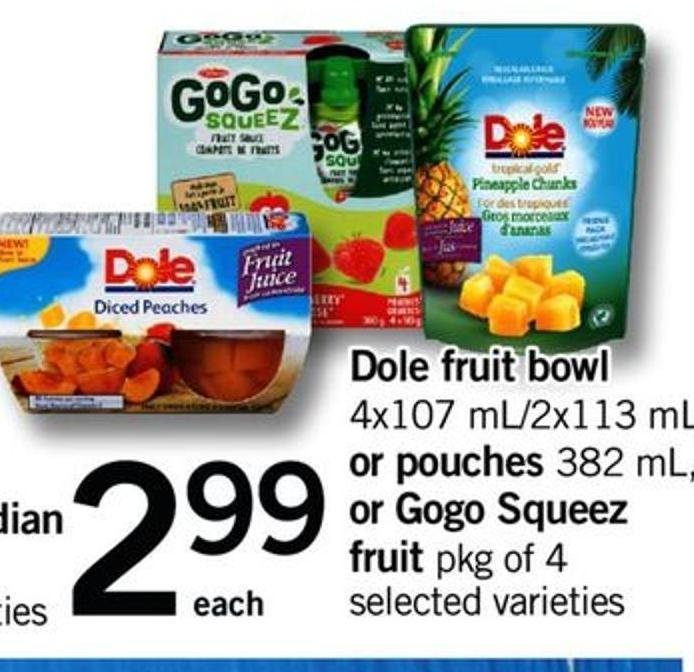 Dole Fruit Bowl - 4x107 Ml/2x113 Ml Or Pouches - 382 Ml - Or Gogo Squeez Fruit - Pkg Of 4