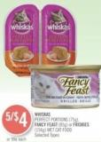 Whiskas Perfect Portions (75g) - Fancy Feast (85g) or Friskies (156g) Wet Cat Food